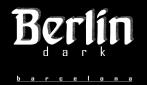 Berlin Dark<br>Barcelona, Spanien