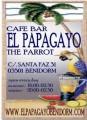 El Papagayo<br>Benidorm, Spain