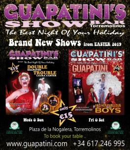 Guapatini's Show<br>Torremolinos, Spain