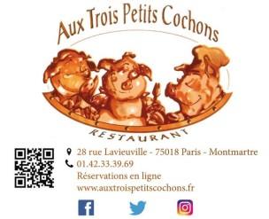 Trois Petit Cochons<br>Paris, France