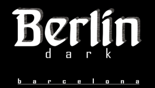 Berlin Dark<br>Barcelona, Spain