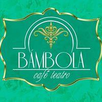 Bámbola Cafe Teatro<br>Sevilla, Spain